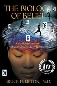 Die Biologie des Glaubens: Die Kraft des Bewusstseins, der Materie und der Wunder entfesseln